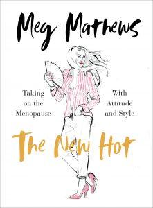 The New Hot by Meg Mathews