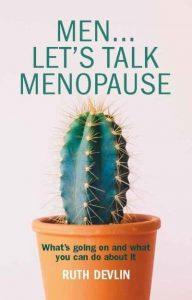 Men Let's Talk Menopause by Ruth Devlin