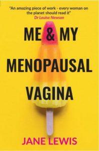 Me & My Menopausal Vagina Jane Lewis